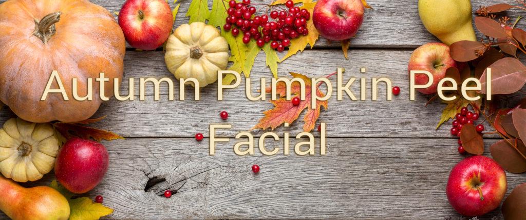 Autumn Pumpkin Peel Facial